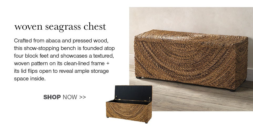 woven seagrass chest - Crafted from abaca and pressed wood, this show-stopping bench is found atop four block feet and showcases a textured, woven pattern on its clean-lined frame + its lid flips open to reveal ample storage space inside.